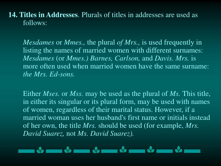 14. Titles in Addresses