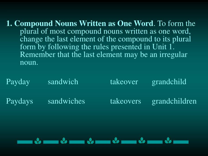 1. Compound Nouns Written as One Word
