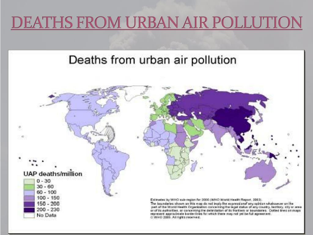 DEATHS FROM URBAN AIR POLLUTION