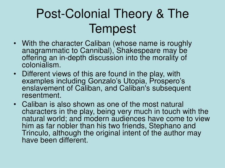 Post-Colonial Theory & The Tempest