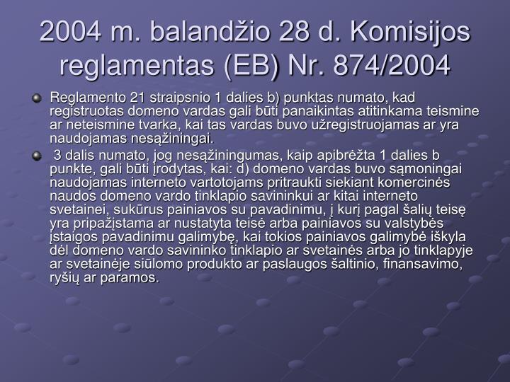2004 m. balandžio 28 d. Komisijos reglamentas (EB) Nr. 874/2004