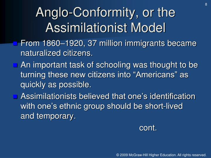 Anglo-Conformity, or the Assimilationist Model
