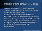 implementing brown v board