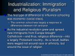 industrialization immigration and religious pluralism
