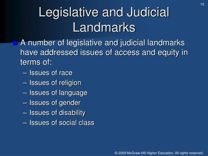 Legislative and Judicial Landmarks