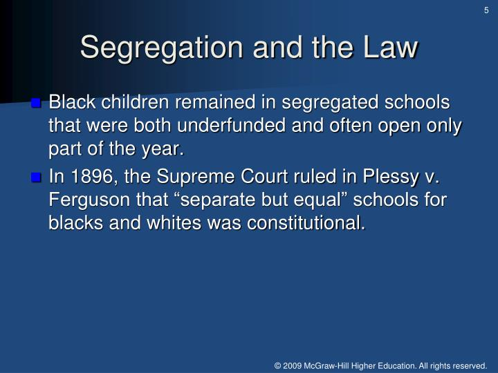 Segregation and the Law