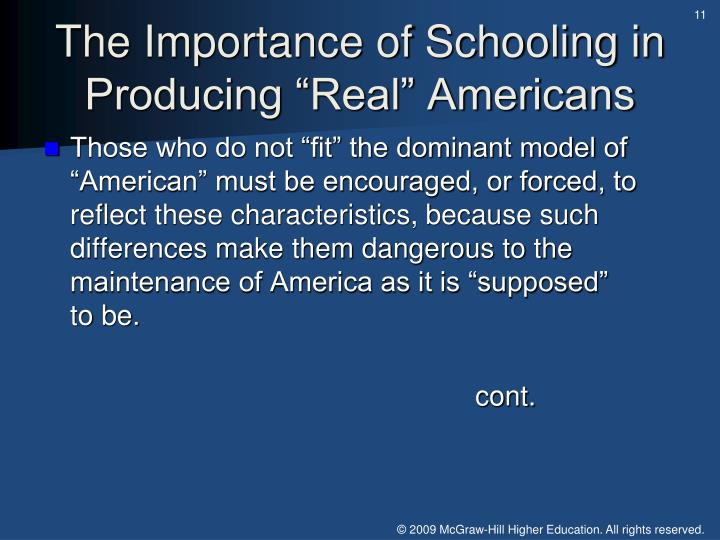 "The Importance of Schooling in Producing ""Real"" Americans"