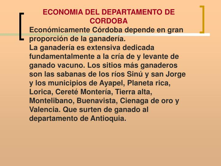 ECONOMIA DEL DEPARTAMENTO DE CORDOBA