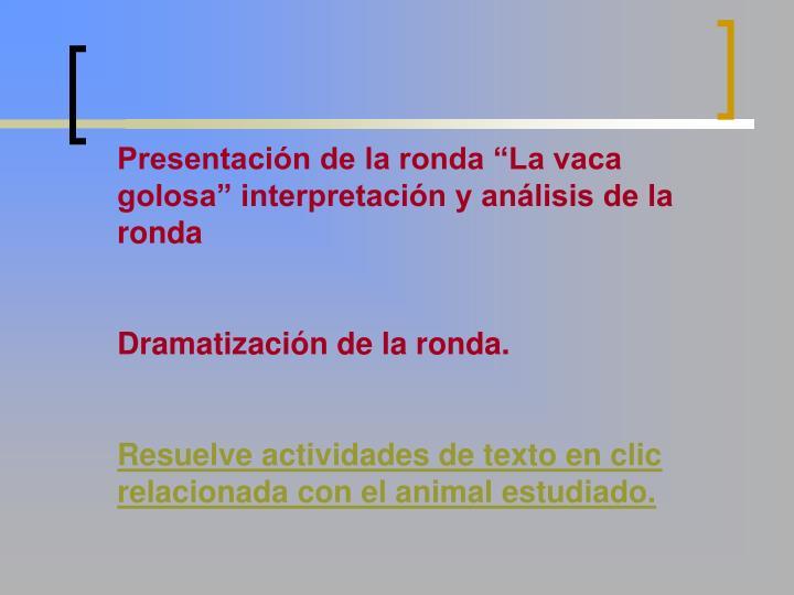 """Presentación de la ronda """"La vaca golosa"""" interpretación y análisis de la ronda"""