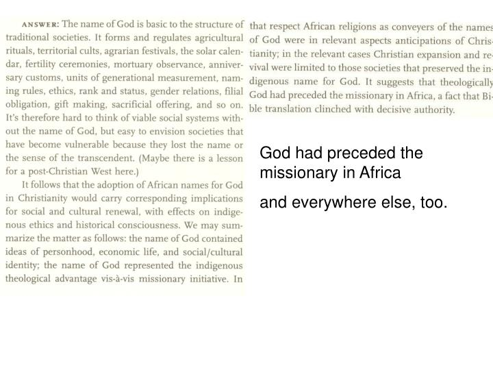 God had preceded the missionary in Africa
