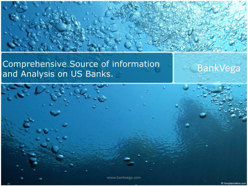 Comprehensive Source of information and Analysis on US Banks.