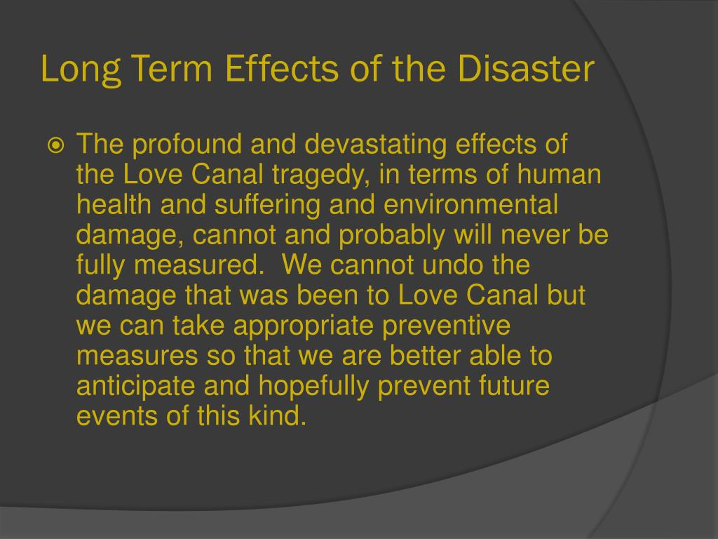 Long Term Effects of the Disaster