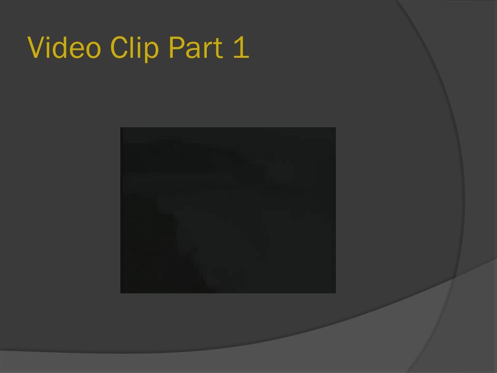 Video Clip Part 1