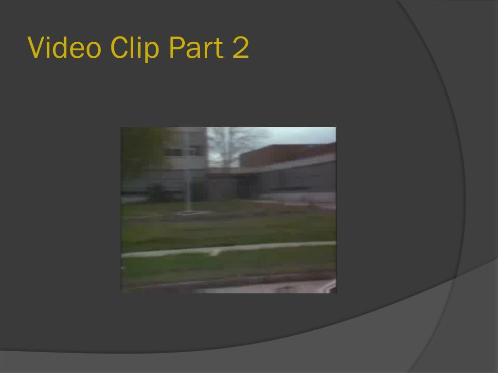Video Clip Part 2
