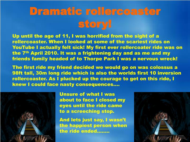 Dramatic rollercoaster story!