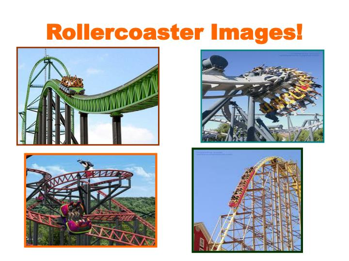 Rollercoaster Images!