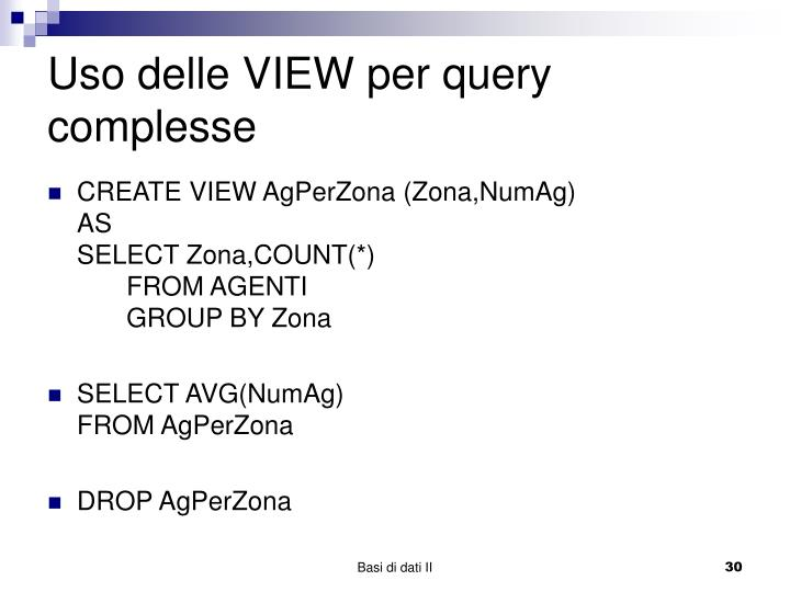 Uso delle VIEW per query complesse