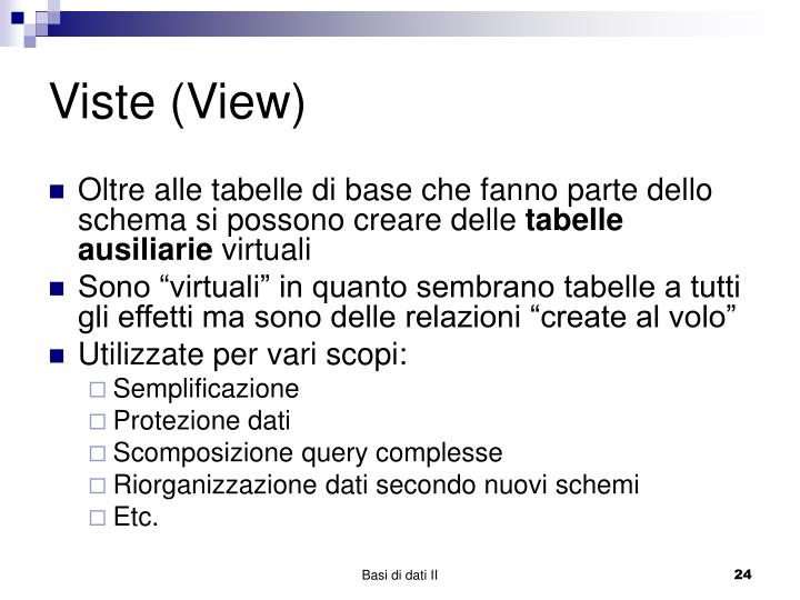Viste (View)