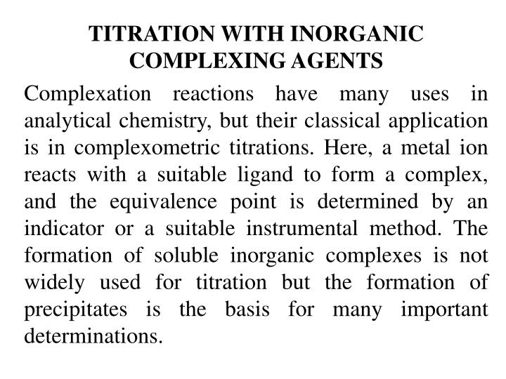 TITRATION WITH INORGANIC COMPLEXING AGENTS