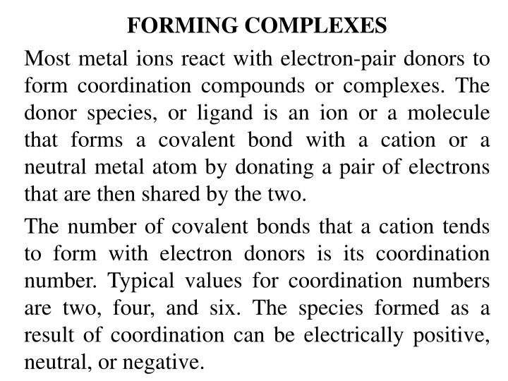 FORMING COMPLEXES
