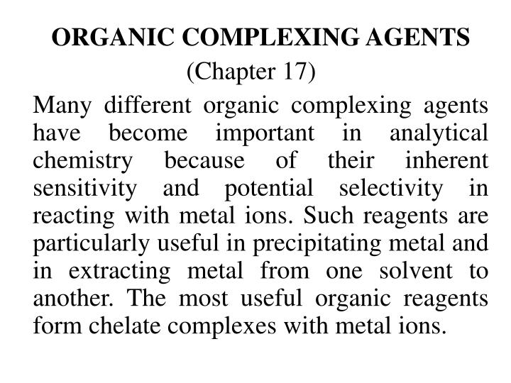 ORGANIC COMPLEXING AGENTS