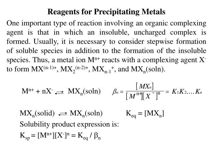 Reagents for Precipitating Metals