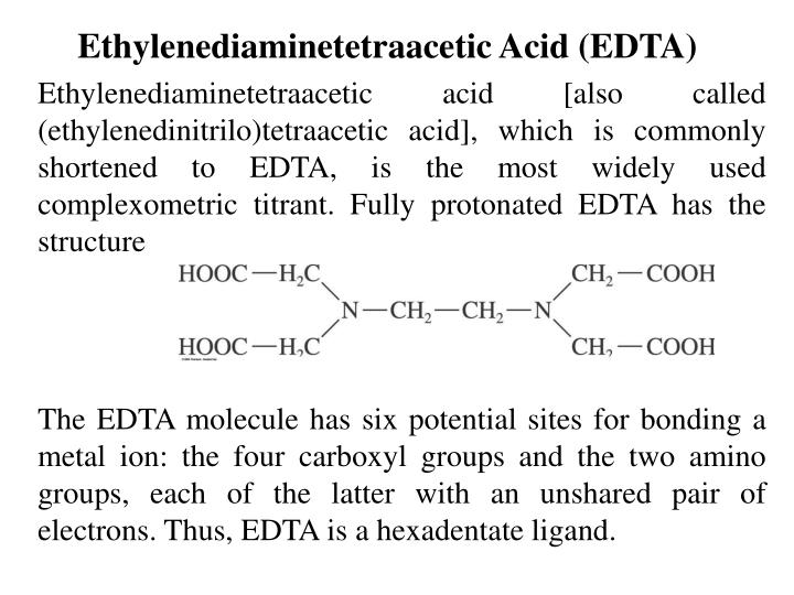 Ethylenediaminetetraacetic Acid (EDTA)
