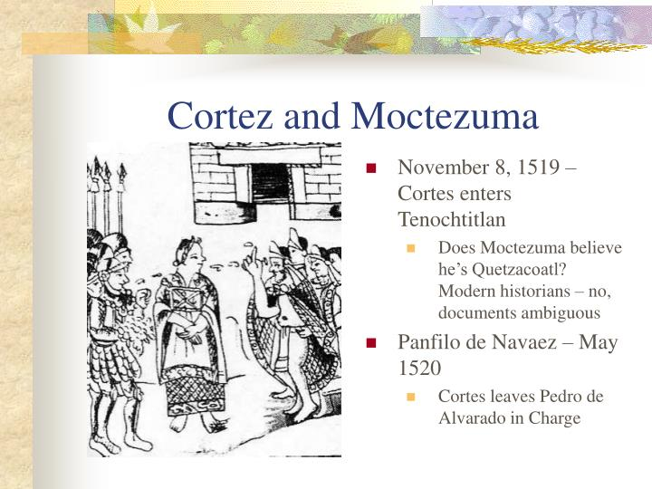 Cortez and Moctezuma