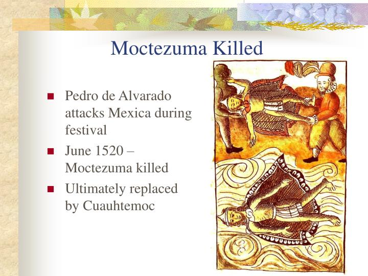 Moctezuma Killed