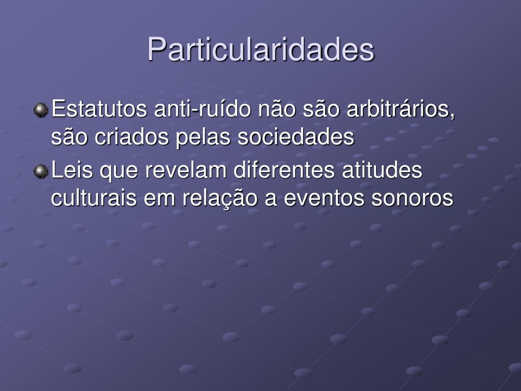 Particularidades