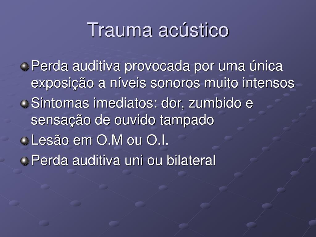 Trauma acústico