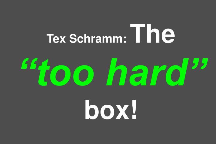 Tex Schramm: