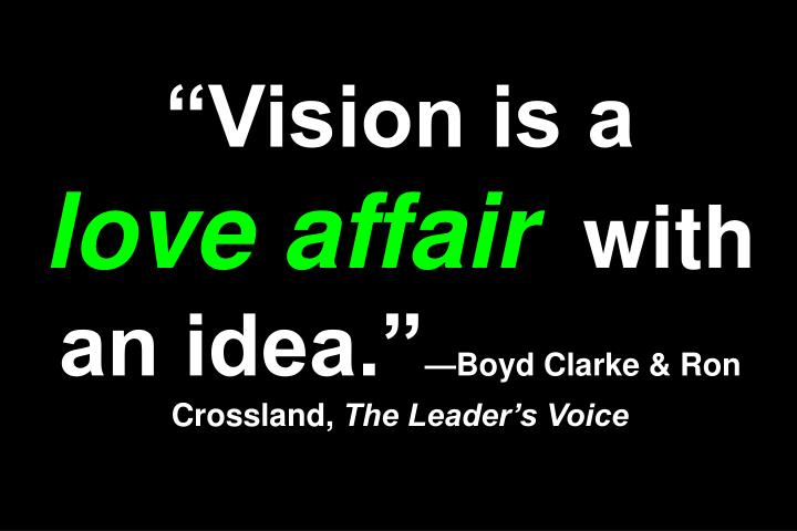 """Vision is a"