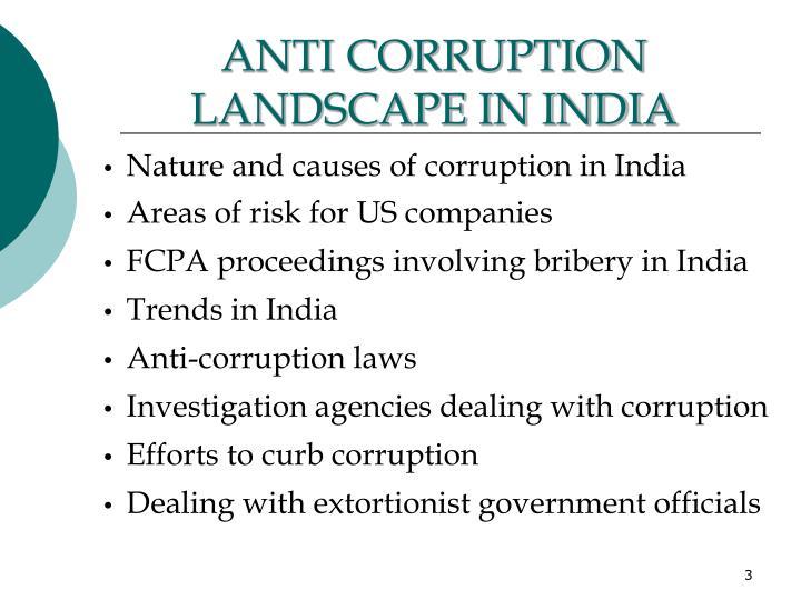 ANTI CORRUPTION LANDSCAPE IN INDIA