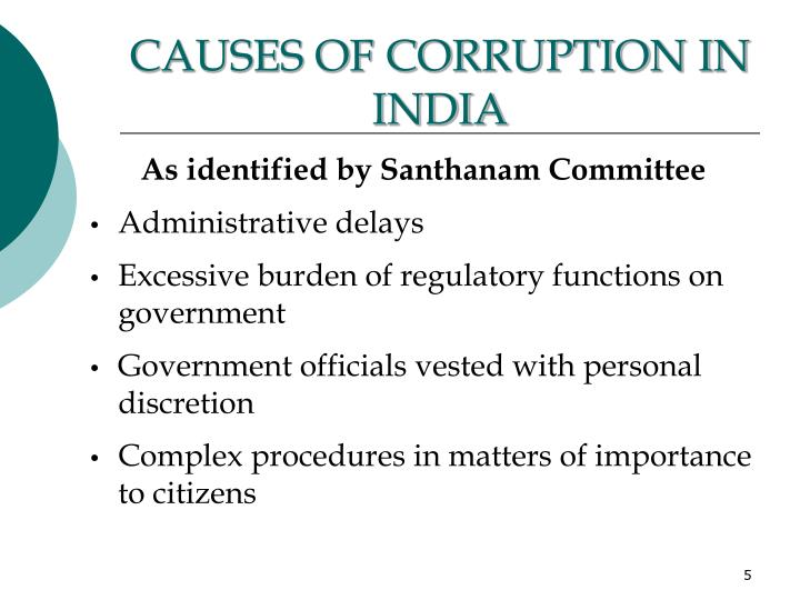 CAUSES OF CORRUPTION IN INDIA