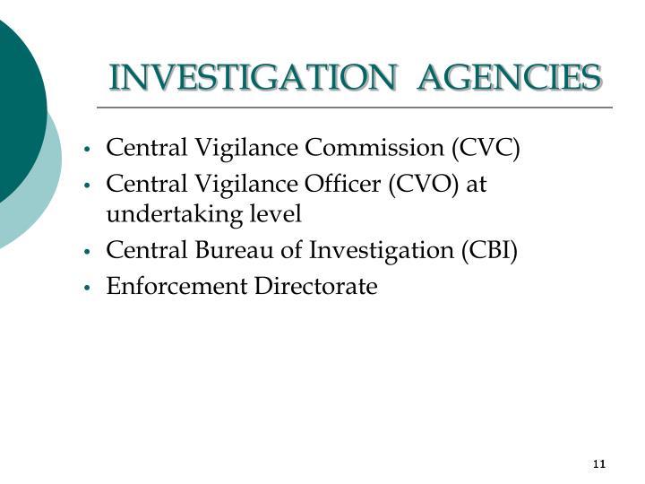 INVESTIGATION  AGENCIES