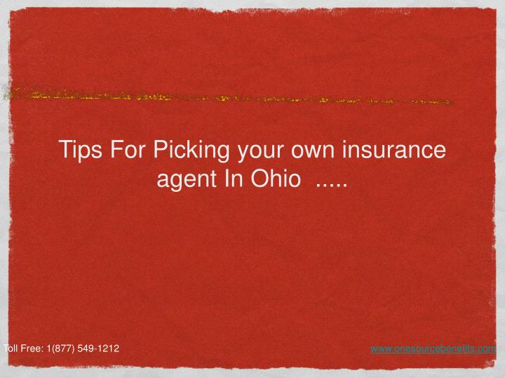 Tips for picking your own insurance agent in ohio