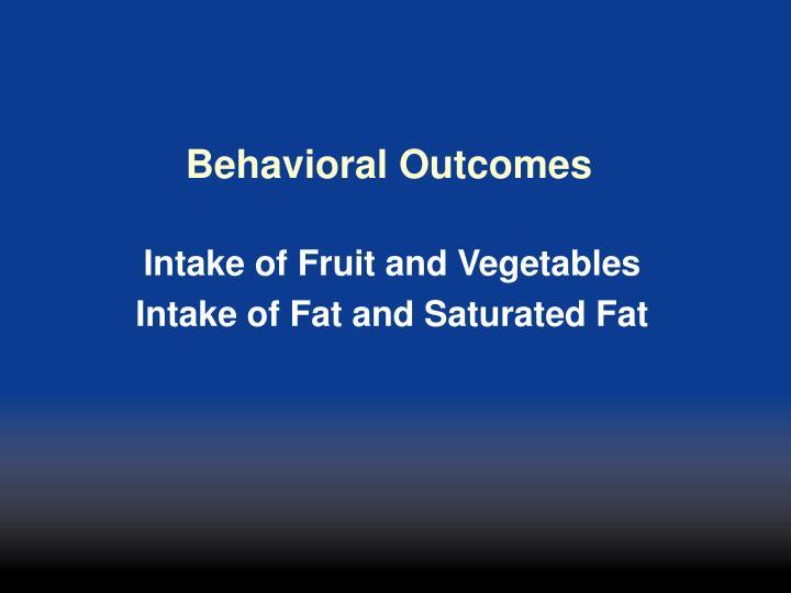 Behavioral Outcomes