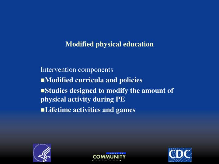 Modified physical education