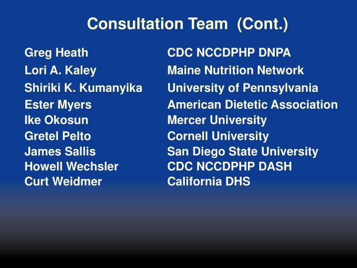 Consultation Team  (Cont.)