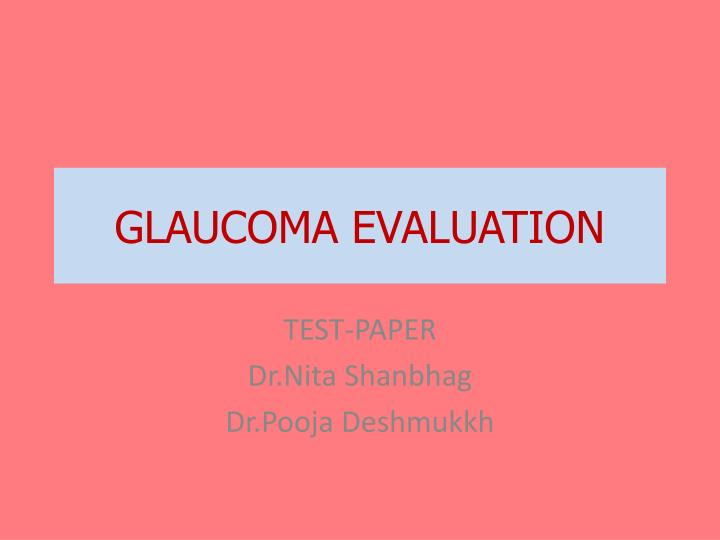 Glaucoma evaluation