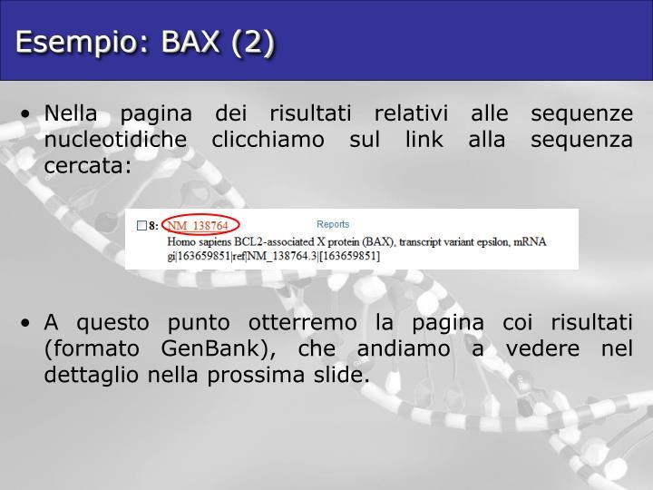 Esempio: BAX (2)