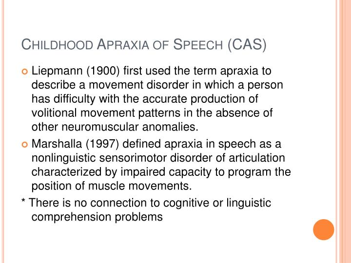 Childhood apraxia of speech cas