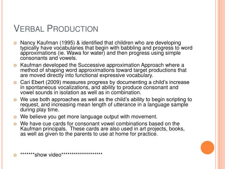 Verbal Production