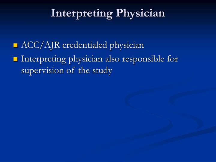 Interpreting Physician