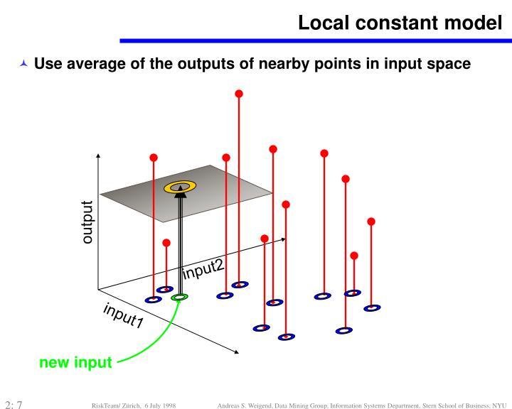 Local constant model