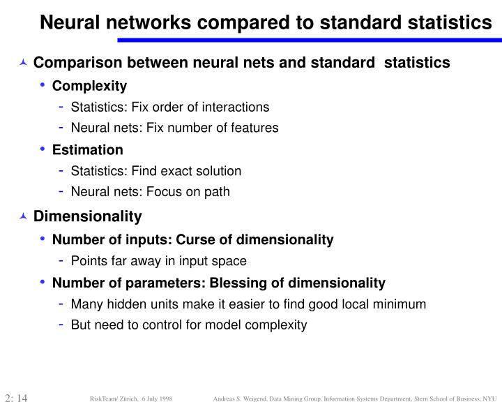 Neural networks compared to standard statistics