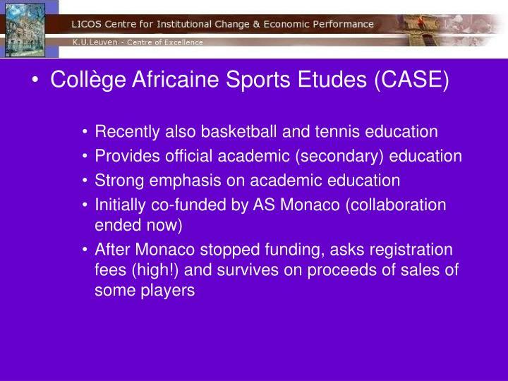 Collège Africaine Sports Etudes (CASE)