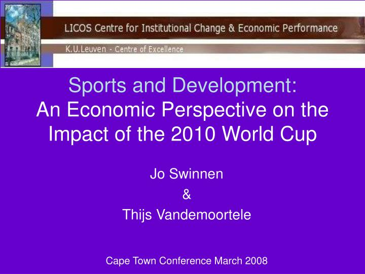Sports and development an economic perspective on the impact of the 2010 world cup