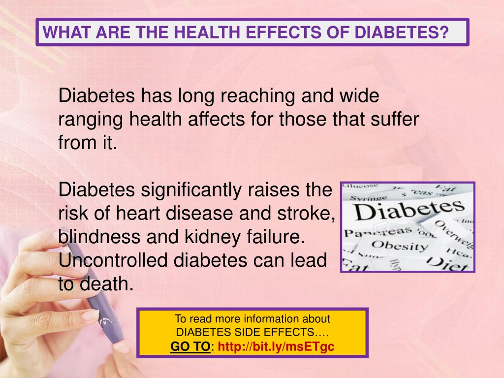 WHAT ARE THE HEALTH EFFECTS OF DIABETES?